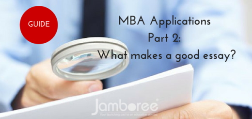 The Jamboree guide to MBA Applications Part 2 What makes a good essay