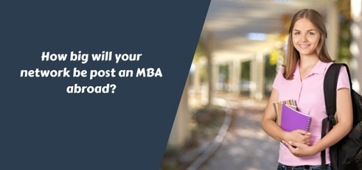 How big will your network be post an MBA abroad