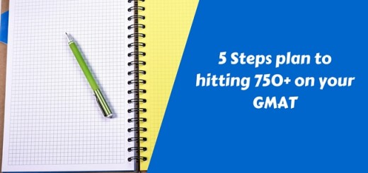 5 Steps plan to hitting 750+ on your GMAT